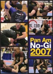 2007 Pan Am-No Gi DVD